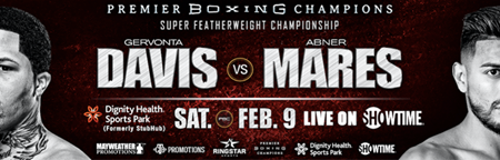 Two-Time Super Featherweight Champion Gervonta Davis Defends Title Against Three-Division Champion Abner Mares in SHOWTIME CHAMPIONSHIP BOXING Main Event Saturday, February 9
