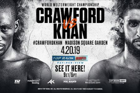 Terence Crawford vs. Amir Khan on Saturday, April 20