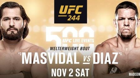 500th UFC EVENT HEADLINED BY WELTERWEIGHT CLASH BETWEEN JORGE MASVIDAL AND NATE DIAZ  IN NEW YORK CITY