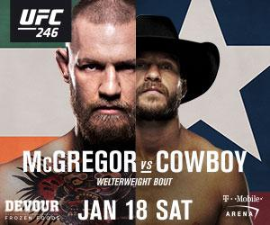 UFC 246: MCGREGOR VS. COWBOY IS TRENDING TO BE ONE OF THE LARGEST COMMERCIAL PAY-PER-VIEWS EVER