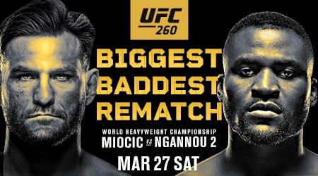 HEAVYWEIGHT CHAMPIONSHIP REMATCH BETWEEN STIPE MIOCIC AND FRANCIS NGANNOU HEADLINES STACKED CARD AT UFC APEX